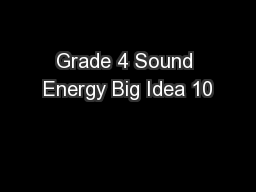 Grade 4 Sound Energy Big Idea 10