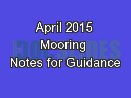April 2015 Mooring Notes for Guidance