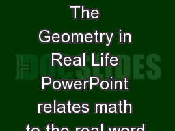 1 Reflection: The Geometry in Real Life PowerPoint relates math to the real word. PowerPoint PPT Presentation