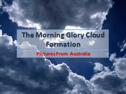 The Morning Gl ory Cloud Formation