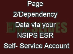 Verify your Page 2/Dependency Data via your NSIPS ESR Self- Service Account