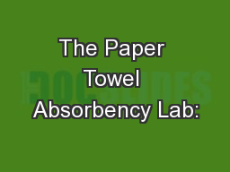 The Paper Towel Absorbency Lab:
