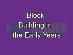 Block Building in the Early Years
