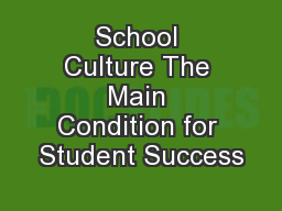School Culture The Main Condition for Student Success