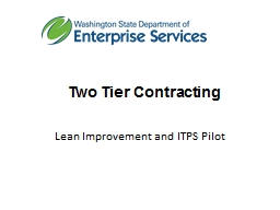 Two Tier Contracting   Lean Improvement and ITPS Pilot