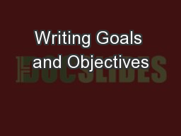 Writing Goals and Objectives