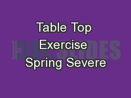 Table Top Exercise Spring Severe