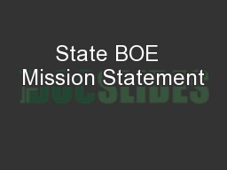 State BOE  Mission Statement