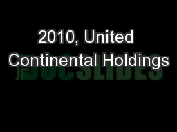 2010, United Continental Holdings