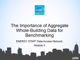The Importance of Aggregate Whole-Building Data for Benchmarking