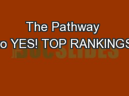 The Pathway to YES! TOP RANKINGS