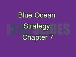 Blue Ocean Strategy Chapter 7