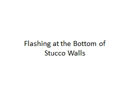 Flashing at the Bottom of Stucco Walls