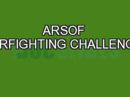ARSOF WARFIGHTING CHALLENGES
