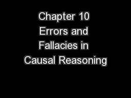Chapter 10 Errors and Fallacies in Causal Reasoning