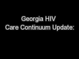 Georgia HIV Care Continuum Update: