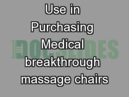 5 Pointers to Use in Purchasing Medical breakthrough massage chairs