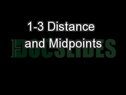 1-3 Distance and Midpoints PowerPoint PPT Presentation