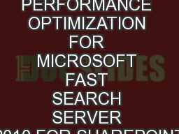 EMC PERFORMANCE OPTIMIZATION FOR MICROSOFT FAST SEARCH SERVER 2010 FOR SHAREPOINT