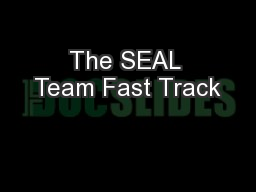 The SEAL Team Fast Track