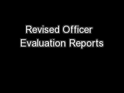 Revised Officer  Evaluation Reports
