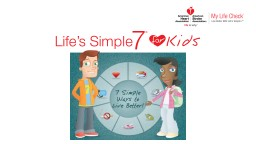 Keeping Your Heart Healthy With Life�s Simple 7