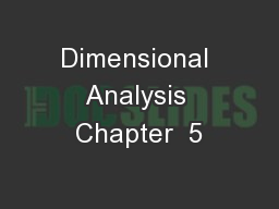 Dimensional Analysis Chapter  5