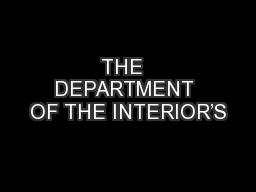 THE  DEPARTMENT OF THE INTERIOR�S