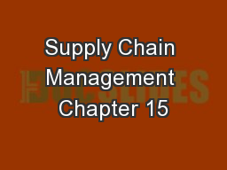Supply Chain Management Chapter 15