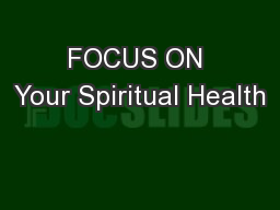 FOCUS ON Your Spiritual Health