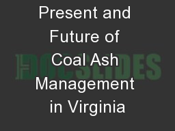 The Past, Present and Future of Coal Ash Management in Virginia