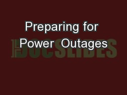 Preparing for Power  Outages