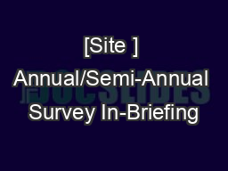 [Site ] Annual/Semi-Annual Survey In-Briefing PowerPoint PPT Presentation
