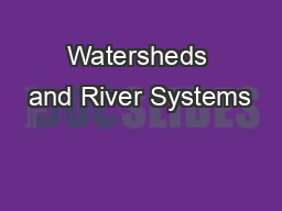 Watersheds and River Systems