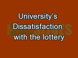 University's Dissatisfaction with the lottery