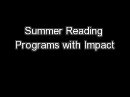 Summer Reading Programs with Impact