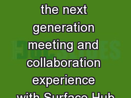 Accelerate the next generation meeting and collaboration experience with Surface Hub