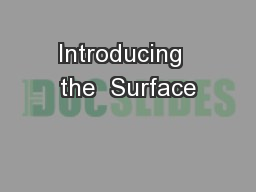 Introducing  the  Surface