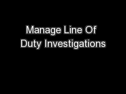Manage Line Of Duty Investigations