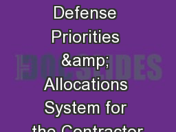 DPAS Defense Priorities & Allocations System for the Contractor PowerPoint PPT Presentation