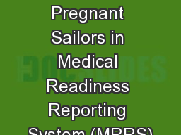 Entering Pregnant Sailors in Medical Readiness Reporting System (MRRS)