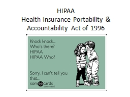 HIPAA  Health Insurance Portability & Accountability Act of 1996