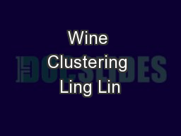 Wine Clustering Ling Lin