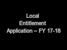 Local Entitlement Application – FY 17-18