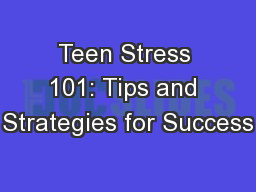 Teen Stress 101: Tips and Strategies for Success