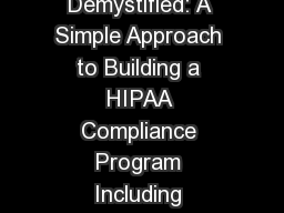 HIPAA Demystified: A Simple Approach to Building a HIPAA Compliance Program Including HITECH and TM