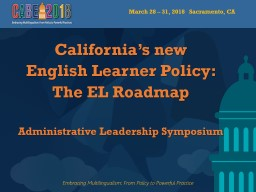 California's new  English Learner Policy:
