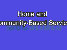 Home and Community-Based Services