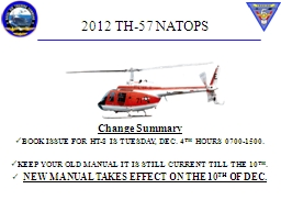 2012 TH-57 NATOPS Change Summary PowerPoint PPT Presentation