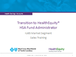 Transition to HealthEquity�